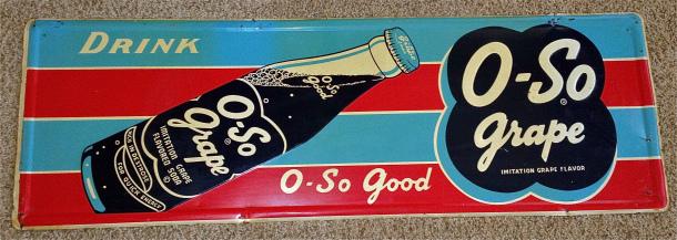 Metal O-So Grape Sign