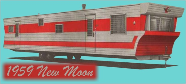 Vintage New Moon Trailers | Hepcats Haven on 1950 mobile home, 1955 mobile home, 1957 mobile home, 1952 mobile home, 1956 mobile home, 1958 mobile home,